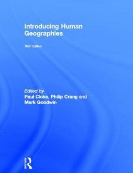 Introducing Human Geographies, Third Edition