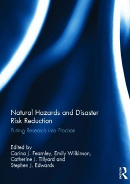 Natural Hazards and Disaster Risk Reduction: Putting Research into Practice