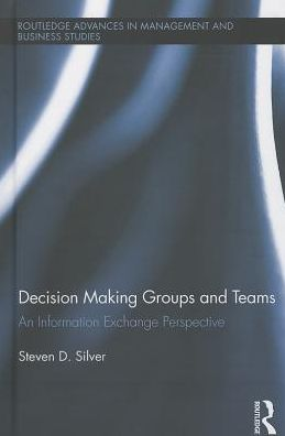 Decision-Making Groups and Teams: An Information Exchange Perspective