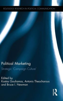 Political Marketing: Strategic 'Campaign Culture'