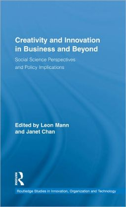 Creativity and Innovation in Business and Beyond: Social Science Perspectives and Policy Implications