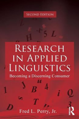 Research in Applied Linguistics: Becoming a Discerning Consumer