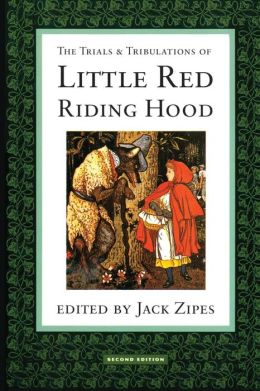 Trials & Tribulations of Little Red Riding Hood