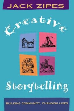 Creative Storytelling: Building Community/Changing Lives