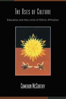 The Uses of Culture: Education and the Limits of Ethnic Affiliation