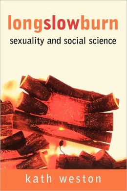 Long Slow Burn: Sexuality and Social Science
