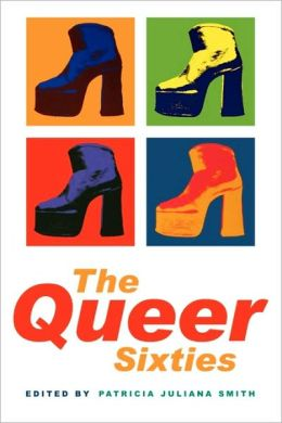 The Queer Sixties