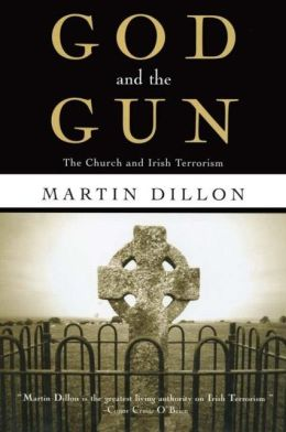 God and the Gun: The Church and Irish Terrorism