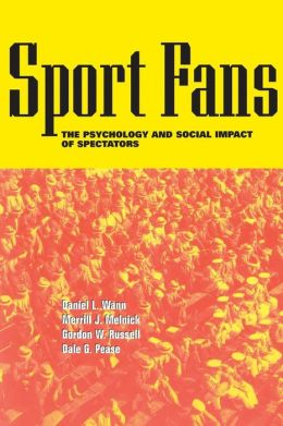 Sport Fans: The Psychological and Social Impact of Spectators
