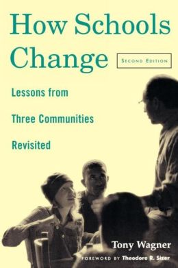 How Schools Change: Lessons from Three Communities Revisited