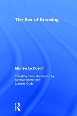 The Sex of Knowing