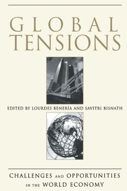 Global Tensions: Challenges and Opportunities in the World Economy
