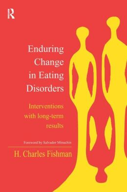 Enduring Change in Eating Disorders: Interventions with Long-Term Results