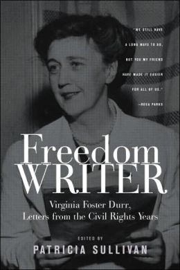 Freedom Writer: The Letters of Virginia Foster Dunn