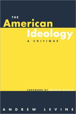 The American Ideology