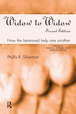 Widow to Widow: How the Bereaved Help One Another