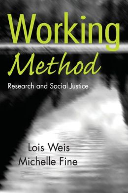 Working Method: Research, Critical Theory, and Social Justice