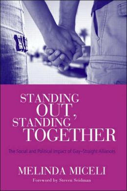 Standing Out, Standing Together: The Political and Social Impact of Gay-Straight Alliances