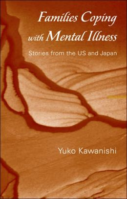 Families Coping with Mental Illness: Stories in the US and Japan