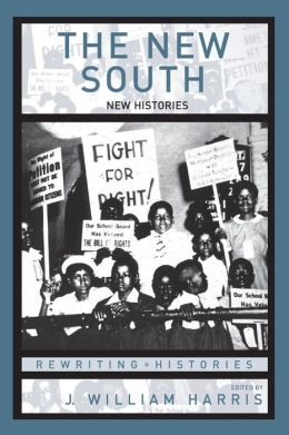 The New South: New Histories