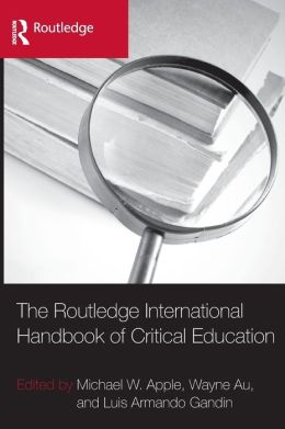 The Routledge International Handbook of Critical Education