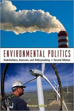Environmental Politics: Cases in Environmental Politics