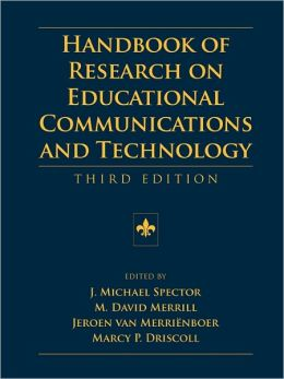 Handbook of Research on Educational Communications and Technology: Third Edition