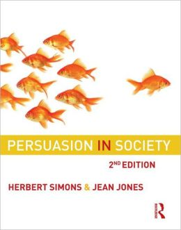 Persuasion in Society: Second Edition