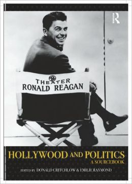 Hollywood and Politics: A Sourcebook