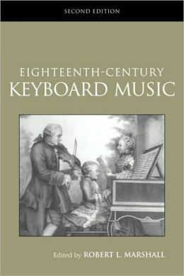 Eighteenth-Century Keyboard Music