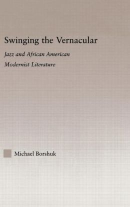 Swinging The Vernacular