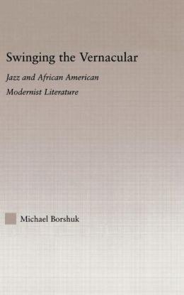 Swinging The Vernacular