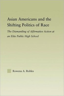 Asian Americans And The Shifting Politics Of Race