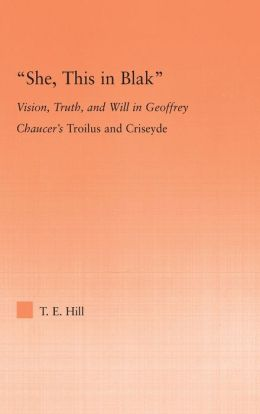She, this in Blak: Vision and Cognition in Geoffrey Chaucer's Troilus and Ciseyde