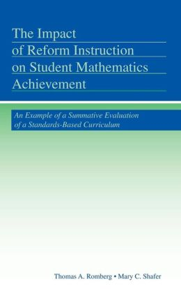 The Impact of Reform Instruction on Student Mathematics Achievement: An Example of a Summative Evaluation of a Standards-Based Curriculum