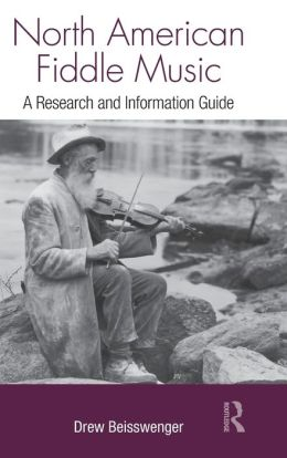 North American Fiddle Music: A Research and Information Guide