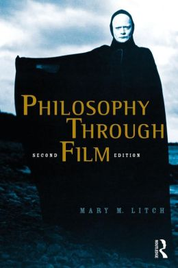 Philosophy Through Film, 2nd edition