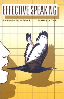 Effective Speaking: Communicating in Speech