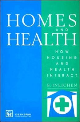 Homes and Health: How Housing and Health Interact