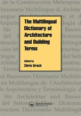 Multilingual Dictionary of Architecture and Building Terms