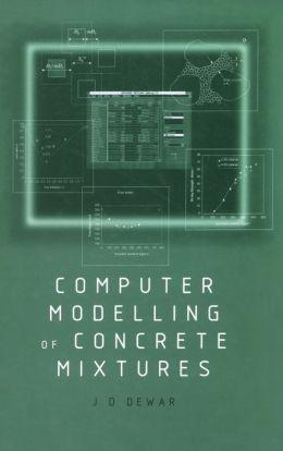 Computer Modelling of Concrete Mixtures Joe Dewar