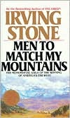 Men to Match My Mountains: The Momental Saga of the Winning of America's Far West