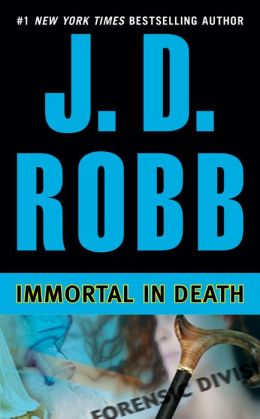 Immortal in Death (In Death Series #3)