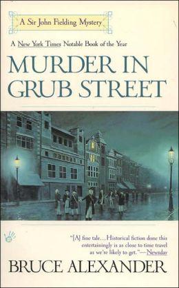 Murder in Grub Street (Sir John Fielding Series #2)