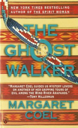 The Ghost Walker (Wind River Reservation Series #2)