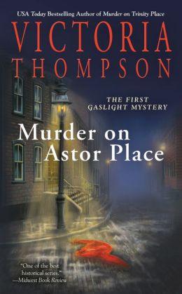 Murder on Astor Place (Gaslight Mystery Series #1)