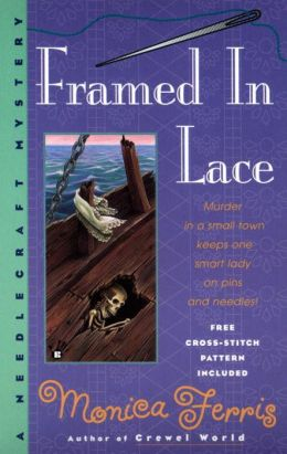 Framed in Lace (Needlecraft Mystery Series #2)