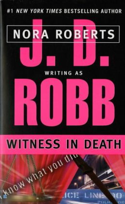 Witness in Death (In Death Series #10)
