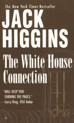 The White House Connection (Sean Dillon Series #7)