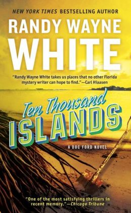 Ten Thousand Islands (Doc Ford Series #7)